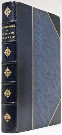 The Autobiography of Benjamin Franklin by Benjamin Franklin - Hardcover - 1900 - from Reagan's Rare Books and Biblio.com