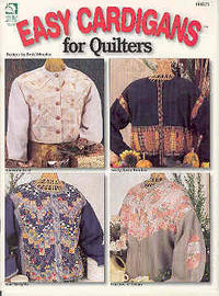 Easy Cardigans for Quilters