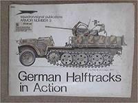 German Halftracks in Action - Armor No. 3