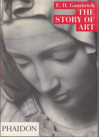 The Story of Art by Ernst H. Gombrich - 1989