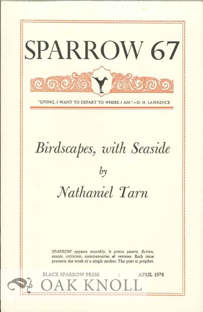 (Santa Barbara, CA): Black Sparrow Press, 1978. self paper wrappers. Black Sparrow Press. 8vo. self ...