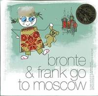 BRONTE & FRANK GO TO MOSCOW (Children's Traveltivity Guide)