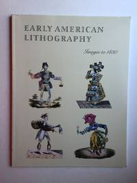 Early American Lithography; Images to 1830