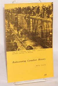 Rediscovering Canadian history by  Danny Drache - 1971 - from Bolerium Books Inc., ABAA/ILAB (SKU: 80969)