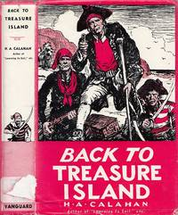 Back To Treasure Island by  Harold Augustin Calahan - Hardcover - Reprint Edition  - 1935 - from BOOX and Biblio.com
