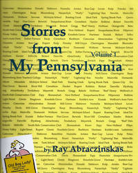 STORIES FROM MY PENNSYLVANIA (Vol I)