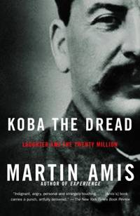 Koba the Dread : Laughter and the Twenty Million by Martin Amis - Paperback - 2003 - from ThriftBooks and Biblio.com