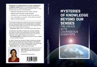 Mysteries of Knowledge Beyond Our Senses: Dialogues with Courageous Scientists (Vol. 1) by  Brian Les Lancaster Ph.D. (A  Peter Fenwick M.D. (Author) - Paperback - First - 2020 - from Earth=Haven (SKU: 116)