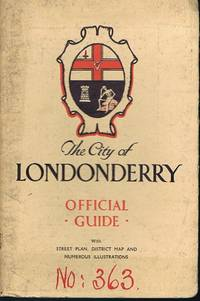 The City of Londonderry: Official Guide