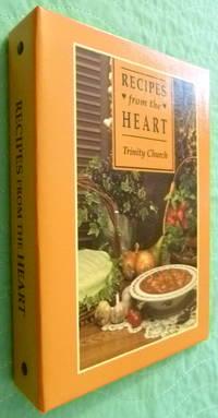 Recipes from the Heart Trinity Church