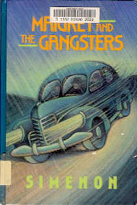 Maigret and the Gangsters (Large Print)