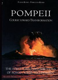 Pompeii Course Toward Trasformation. the Forgotten Contributions of Roman Naval Technology