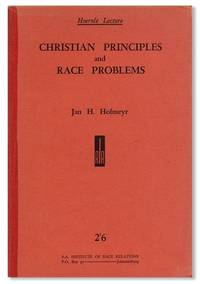 Christian Principles and Race Problems. Hoernle Memorial Lecture, 1945