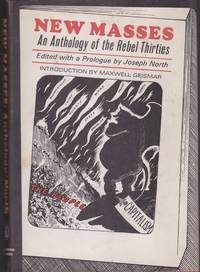 New Masses: An Anthology of the Rebel Thirties