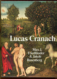 THE PAINTINGS OF LUCAS CRANACH