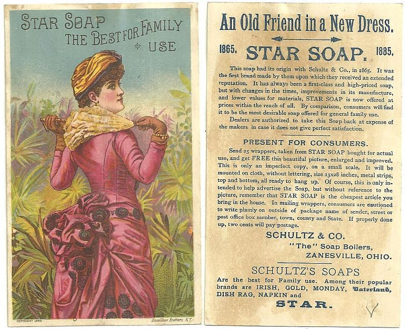 VICTORIAN TRADE CARD FOR SCHULTZ'S STAR SOAP WITH LOVELY LADY IN A NEW DRESS, Advertisement
