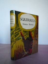 New Naturalist Monograph No.  12  SQUIRRELS [Exceptional]