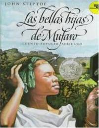 Mufaro's Beautiful Daughters (Spanish edition): Las bellas hijas de Mufaro: Cuento popular Africano (Reading Rainbow Book) by John Steptoe - 1997-01-08