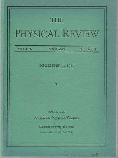 Lancaster, PA: The American Physical Society, 1937. First Edition. Wraps. Very Good. Proposes the sc...