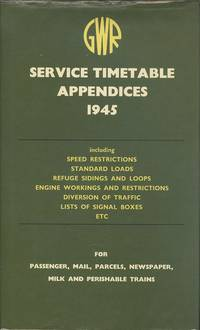 Great Western Railway Service Timetable Appendices, 1945