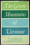 The Green Mountains Of Vermont - Illustrations By Edward Sanborn, Photographs By the Author