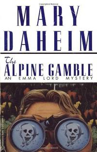 The Alpine Gamble (Emma Lord Mysteries (Paperback))