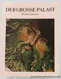 Der Grosse Palast. Mosaikenmuseum