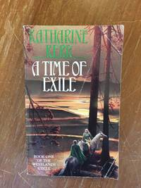A TIME OF EXILE (BOOK 1 OF THE WESTLANDS CYCLE)