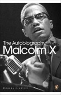 The Autobiography of Malcolm X (Penguin Modern Classics) by Malcolm X - Paperback - 2001-07-03 - from Books Express (SKU: 0141185430)