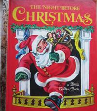 The Night Before Christmas a Little Golden Book