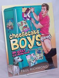 image of Cheesecake Boys: an adult coloring book