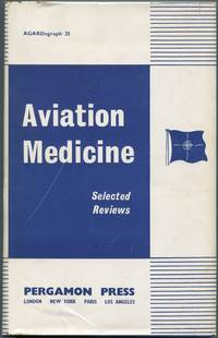 image of Aviation Medicine: Selected Reviews