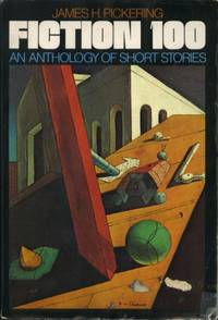 Fiction 100 : An Anthology Of Short Stories