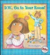 image of D W Go to Your Room