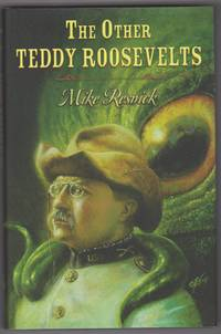 The Other Teddy Roosevelts