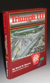 Triumph III.  Philadelphia Terminal 1838-2000