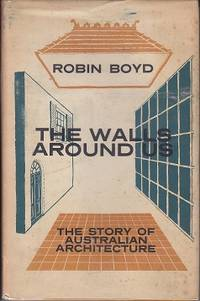 The Walls Around Us - The Story of Australian Architecture