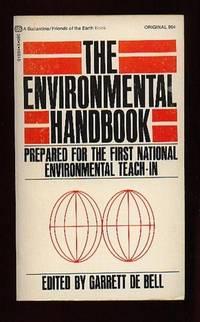 The Environmental Handbook by de Bell, Garrett   (ed) - 1970
