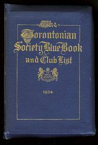 image of THE TORONTONIAN SOCIETY BLUE BOOK AND CLUB MEMBERSHIP REGISTER.  THE SOCIAL REGISTER 1934.