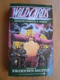 image of Wild Cards: Jokertown Shuffle Volume IX