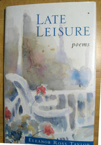 Late Leisure: Poems