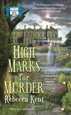 image of High Marks for Murder : A Bellehaven House Mystery