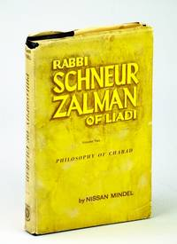 RABBI SCHNEUR ZALMAN'S PHILOSOPHY OF CHABAD: VOL. II.