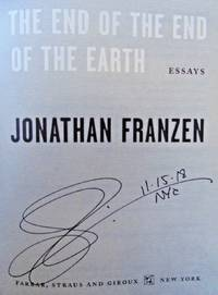 END OF THE END OF THE EARTH (SIGNED, DATED, NYC)