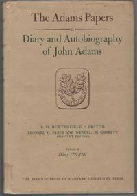 The Adams Papers: Diary and Autobiography of John Adams, Volume 2 Diary 1771-1781