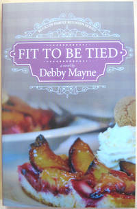 Fit to be Tied: Bucklin Family Reunion Series: Book 2