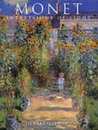Monet: Impressions of Light (The Impressionists)