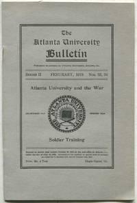 The Atlanta University Bulletin: February, 1919, Series II, Nos. 33, 34