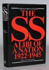 The SS.  Alibi of a Nation 1922-1945
