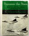 Summon the Stars: The Advance of Aviation from the Second World War